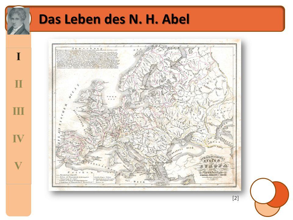 Das Leben des N. H. Abel I II III IV V [2]